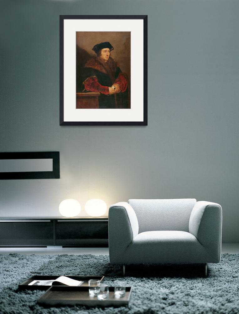 """Portrait of Sir Thomas More (oil on canvas)&quot  by fineartmasters"