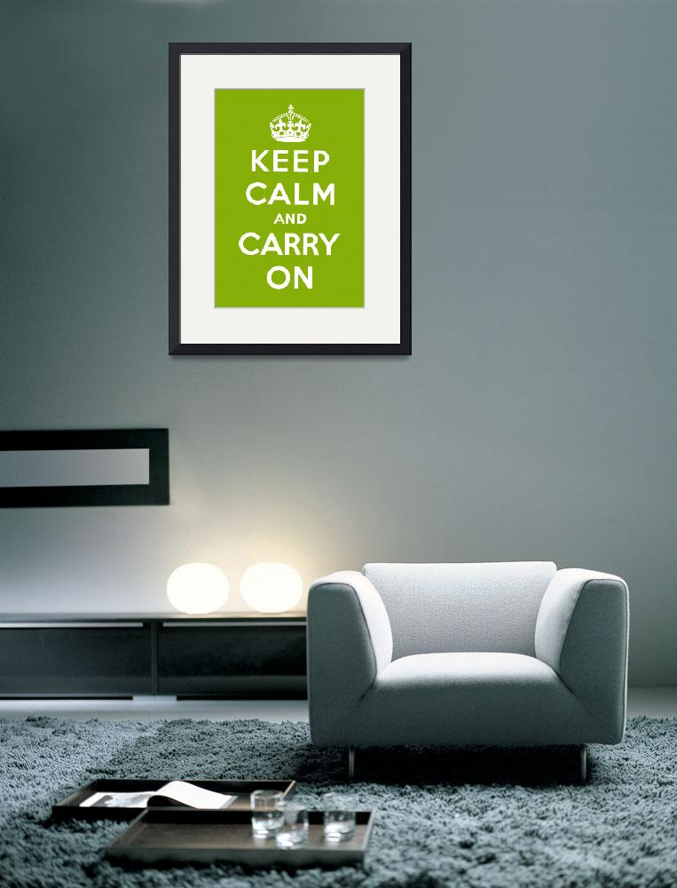 """""""Green Keep Calm And Carry On 2&quot  by oldies"""