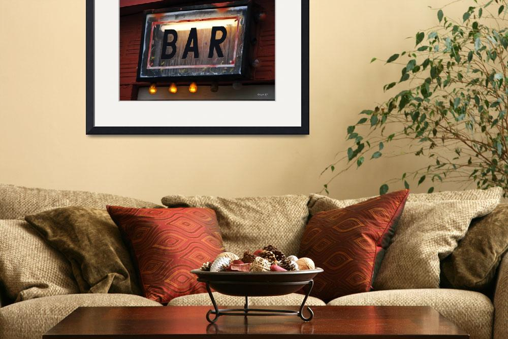 """""""Bar Sign&quot  (2012) by DiegoRe"""