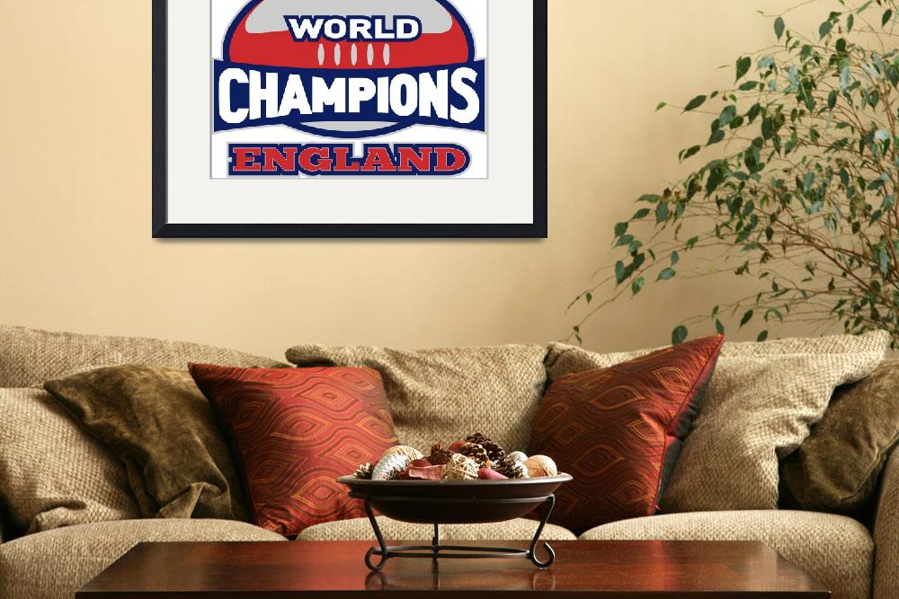 """""""rugby ball world champions England""""  (2013) by patrimonio"""