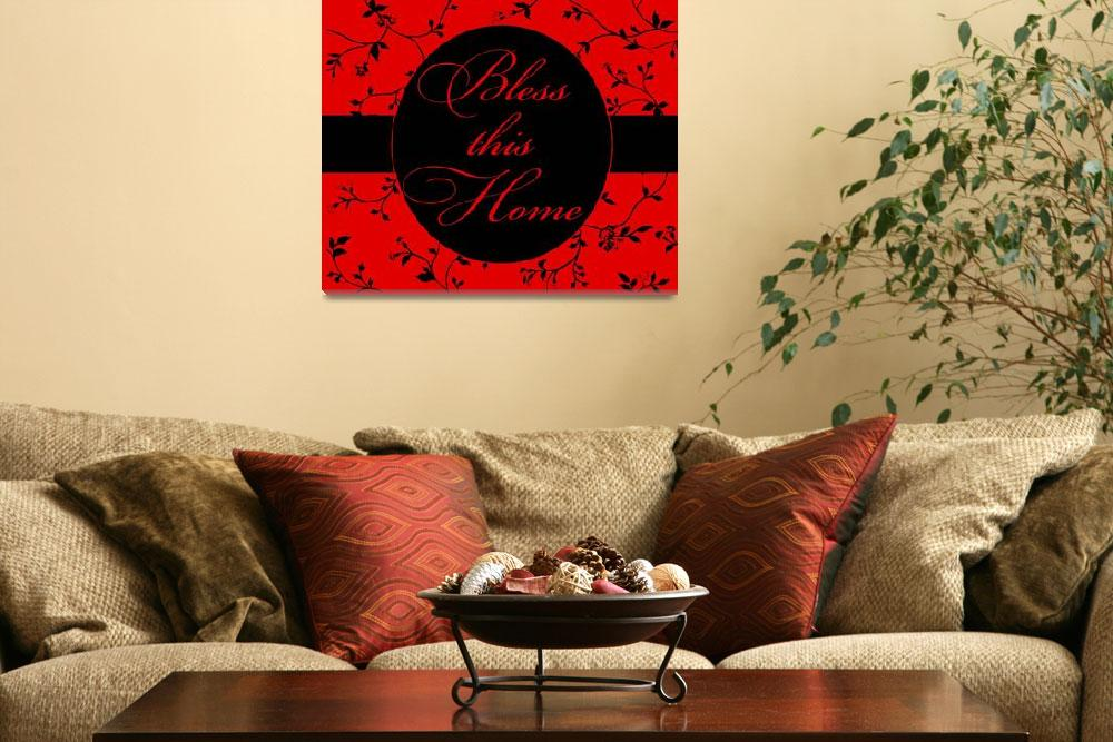 """""""bless this home red and black""""  by lizmix"""