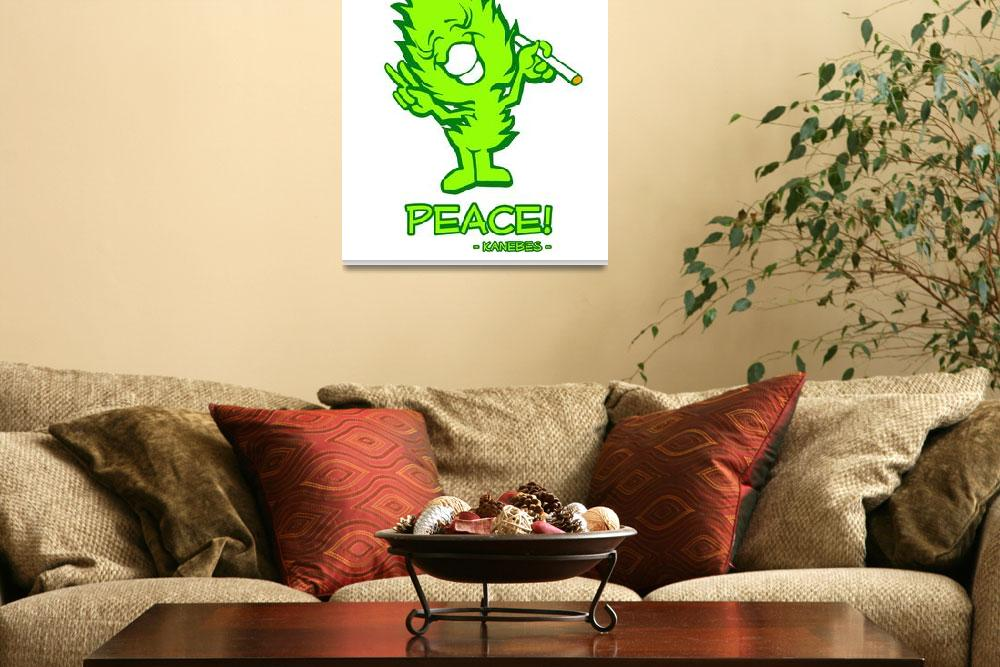 """""""Peace! - Kanebes -""""  (2018) by Kanebes"""