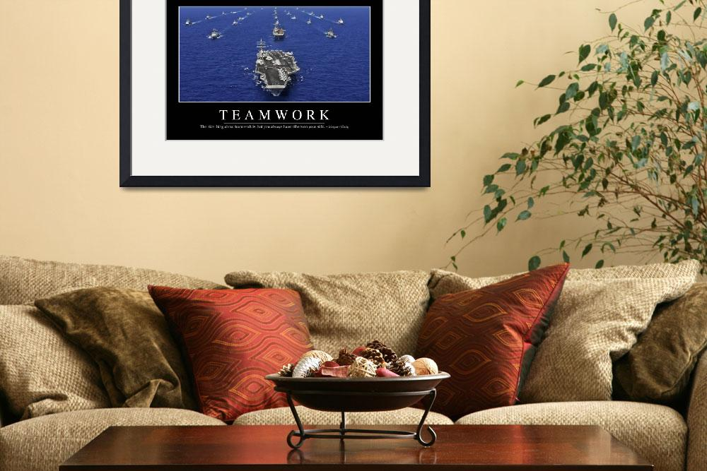 """""""Teamwork: Inspirational Quote and Motivational Pos&quot  by stocktrekimages"""