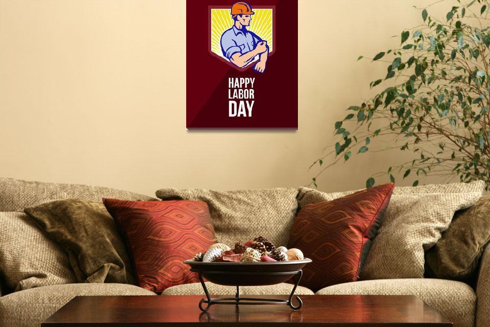 """Labor Day Celebration Greeting Card Poster""  (2014) by patrimonio"