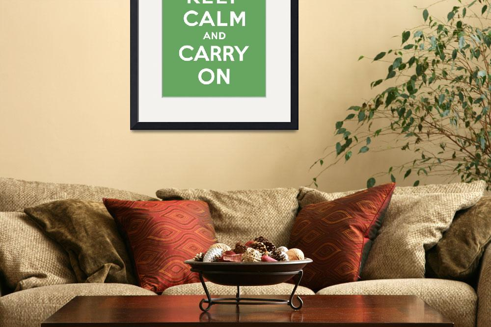 """Green Keep Calm And Carry On 8&quot  by oldies"
