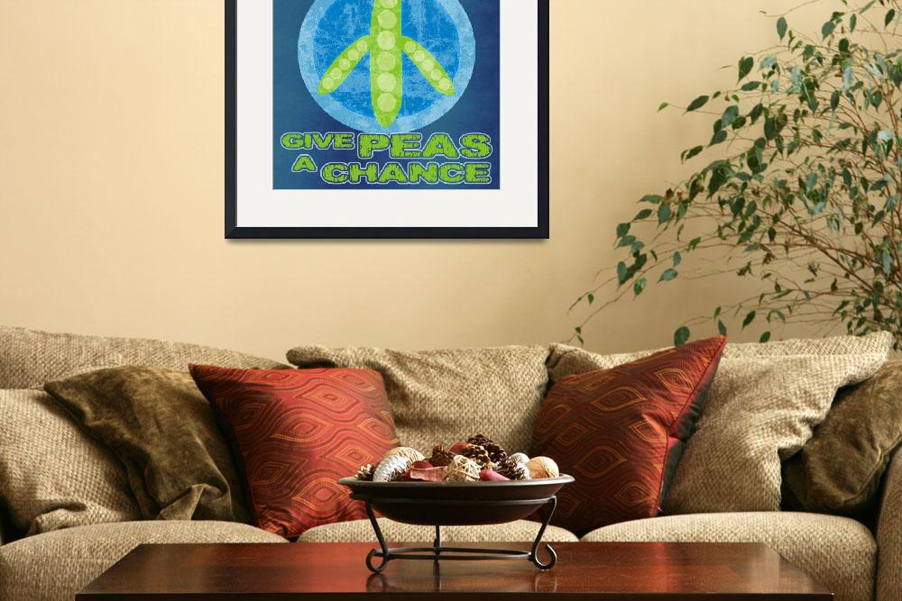 """""""Give Peas a Chance""""  (2010) by maryostudio"""