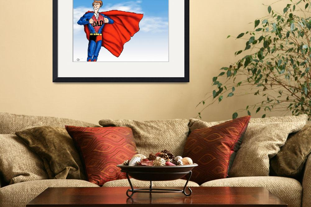 """""""Daddys Home Superman Dad&quot  by RubinoFineArt"""