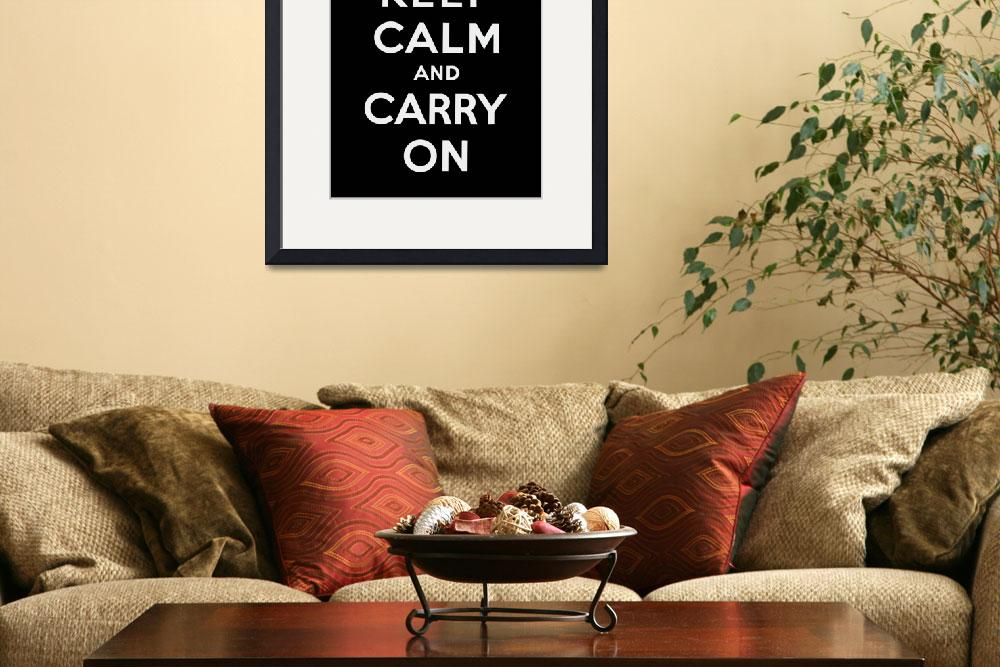 """Black Keep Calm And Carry On&quot  by oldies"