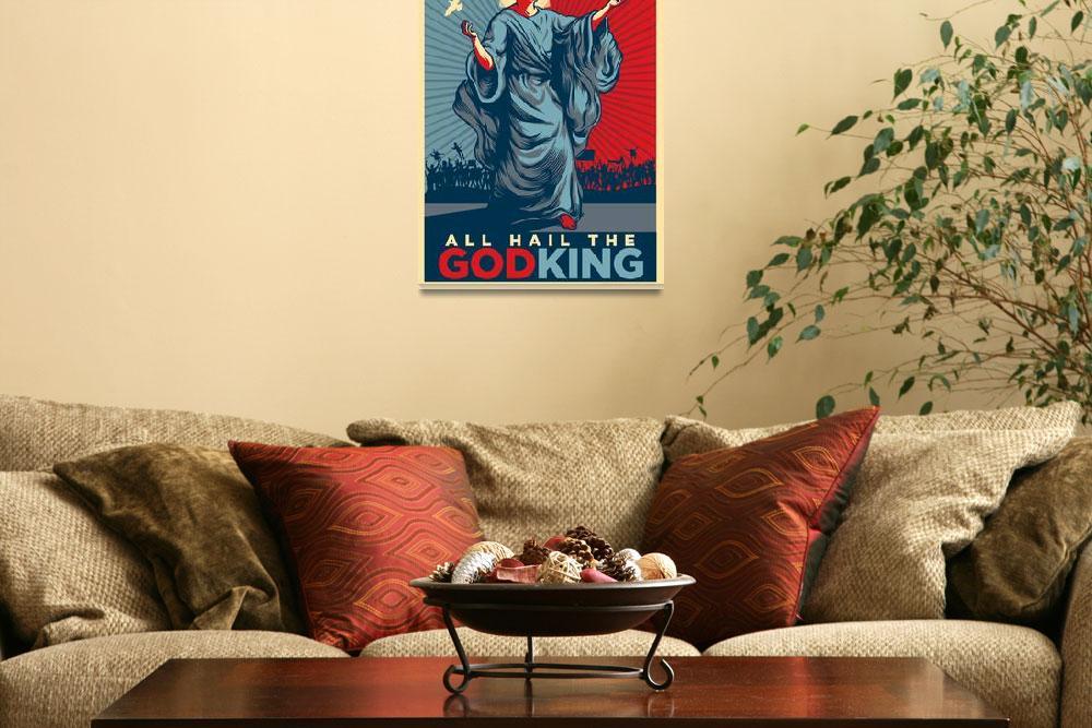 """All Hail the Godking! Obama Satire Prrints""  (2008) by libertymaniacs"