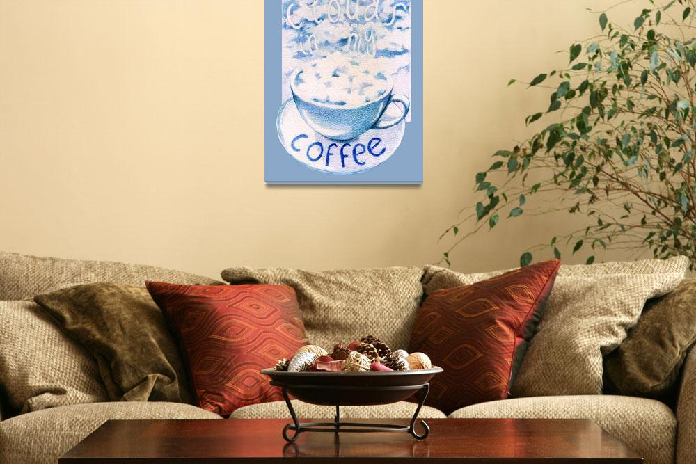 """""""Clouds in my Coffee&quot  (2008) by floatinglemons"""